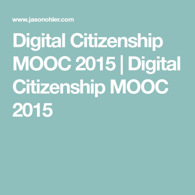 Digital Citizenship MOOC 2015 | Digital Citizenship MOOC 2015