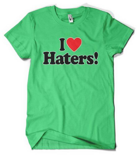 (Cybertela) I Love Haters! Mens T-shirt Funny Tee (Kelly Green, 2X-Large)