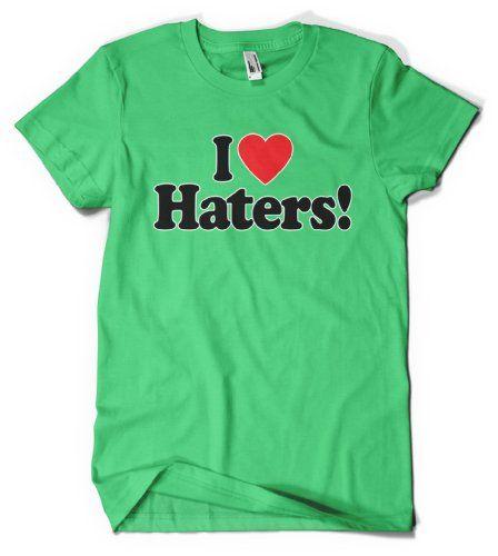(Cybertela) I Love Haters! Mens T-shirt Funny Tee (Kelly Green, 2X-Large)