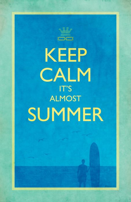Keep calm - almost summer#Repin By:Pinterest++ for iPad#