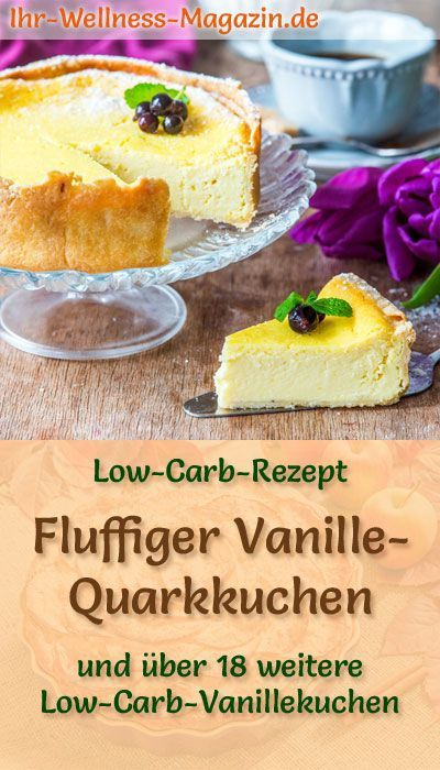 Flauschiger kohlenhydratarmer Vanille-Quark-Kuchen – Rezept ohne Zucker