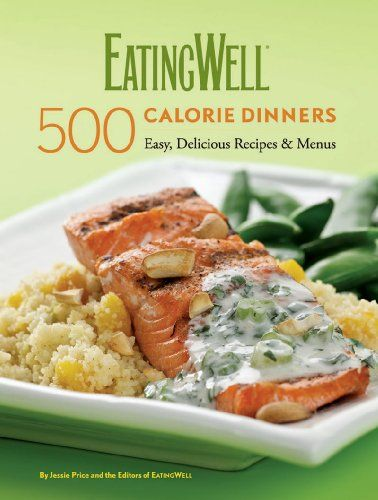 EatingWell 500-Calorie Dinners Cookbook http://www.empowernetwork.com/danoctav/blog/eatingwell-500-calorie-dinners-cookbook/