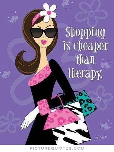 Shopping is cheaper than therapy. Picture Quotes.
