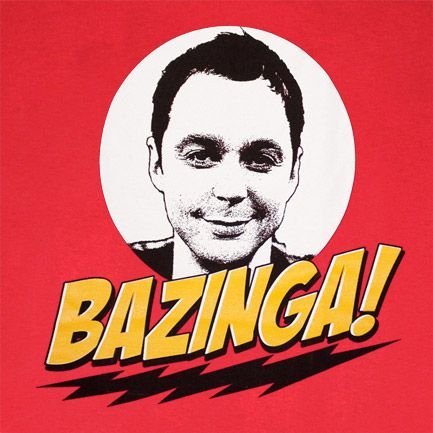 Bazinga! Sheldon Cooper - Hubby has 3 of these t-shirts in gradual deteriorating condition. Absolutely his favorite tees ever.