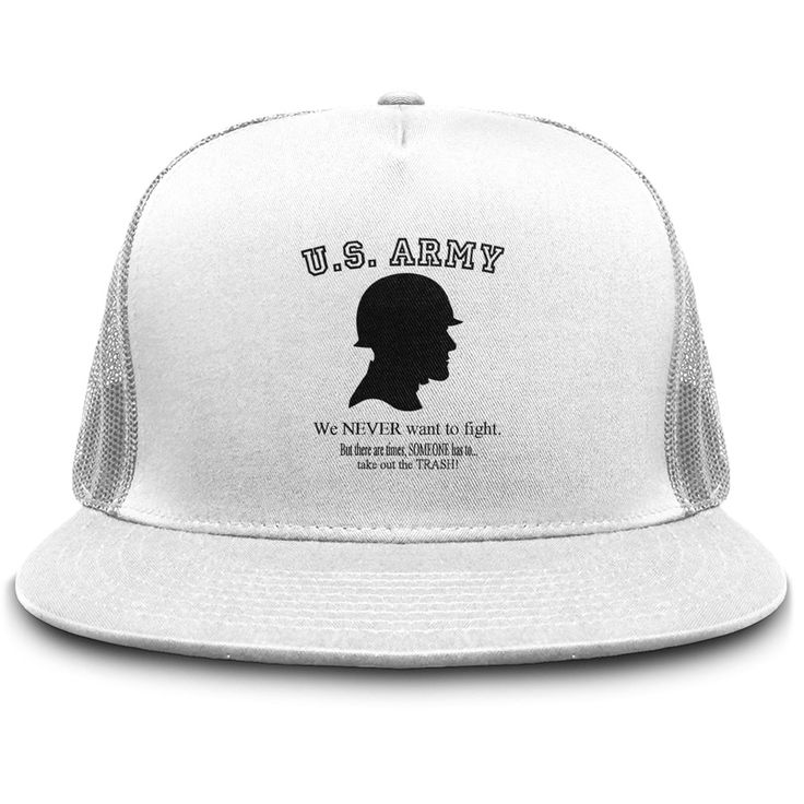 US Army We NEVER want to fight But there are times, SOMEONE has to take out the Trash hat