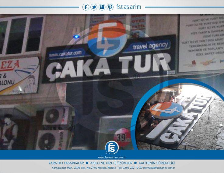"""""""Çaka Tur"""" Tabela ve Reklam Kampanyaları için bizi tercih etti.. Teşekkürler... http://www.fstasarim.com.tr"""