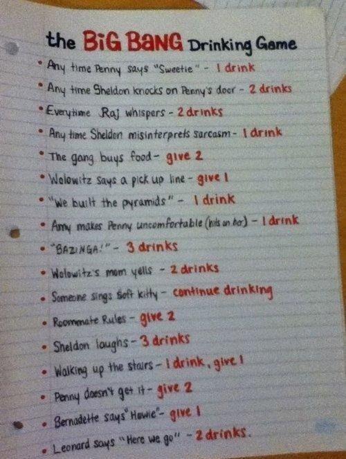 Big Bang Drinking Game. So perfect!