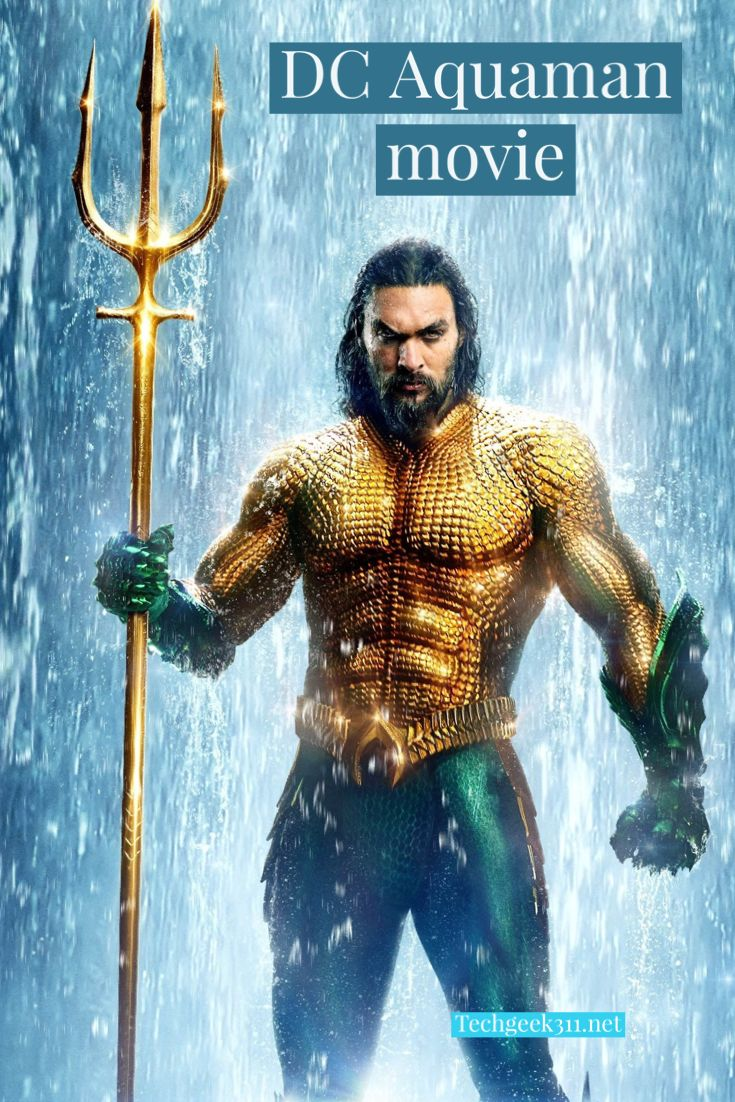 Dc Aquaman Movie Aquaman Jason Momoa Aquaman 2018