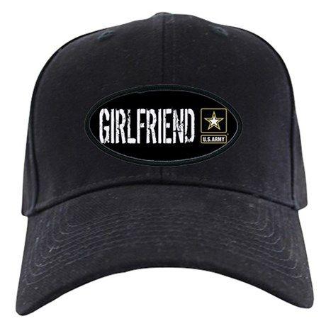 U.S. Army: Girlfriend (Black) Baseball Hat on CafePress.com