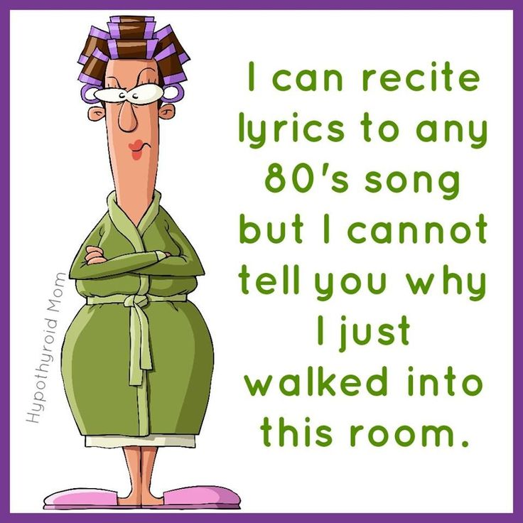 I Can Recite The Lyrics To Any 80s Song But I Cannot Tell you Why I Just Walked…
