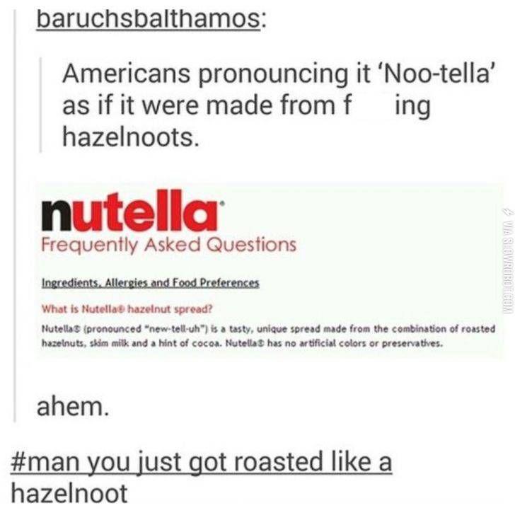 Roasted! nutella and pronunciation