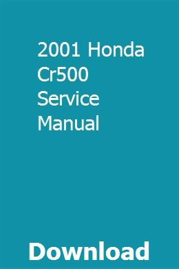 2001 Honda Cr500 Service Manual Honda Owners Manuals Manual