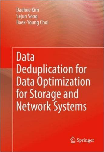 Data Deduplication for Data Optimization for Storage and Network Systems