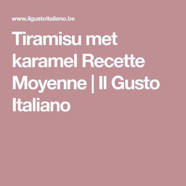 Tiramisu met karamel Recette Moyenne | Il Gusto Italiano