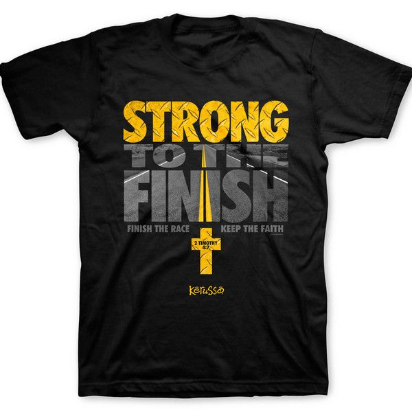 Kerusso Christian T-Shirt | Strong to the Finish | Free U.S. Shipping