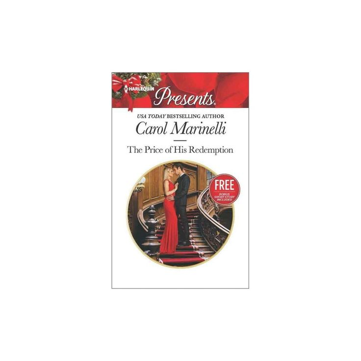 The Price of His Redemption ( Harlequin Presents) (Paperback) by Carol Marinelli