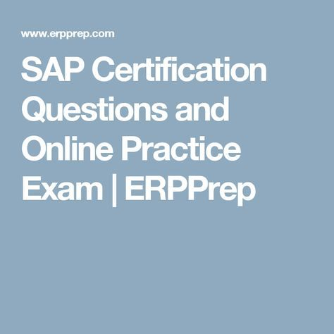 SAP Certification Questions and Online Practice Exam | ERPPrep