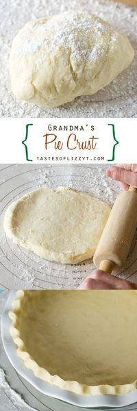 Grandmas Pie Crust >> by Tastes of Lizzy T's. Learn how to make a pie crust the way Grandma did. Grandmas Pie Crust is buttery, flaky, and takes just a few minutes to make. Its our long-time family favorite!