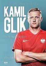Kamil Glik liczy się charakter Michał Zichlarz książki o piłce nożnej #glik #football #soccer #sports #pilkanozna #ksiazki #ebook