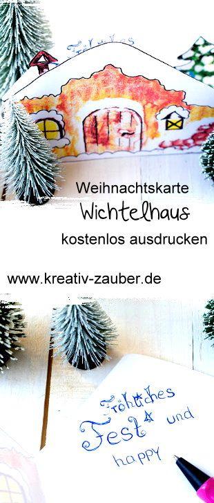 Weihnachtskarte kostenlos ausdrucken - Weihnachtskarte Wichtelhaus - www.kreativ-zauber.de