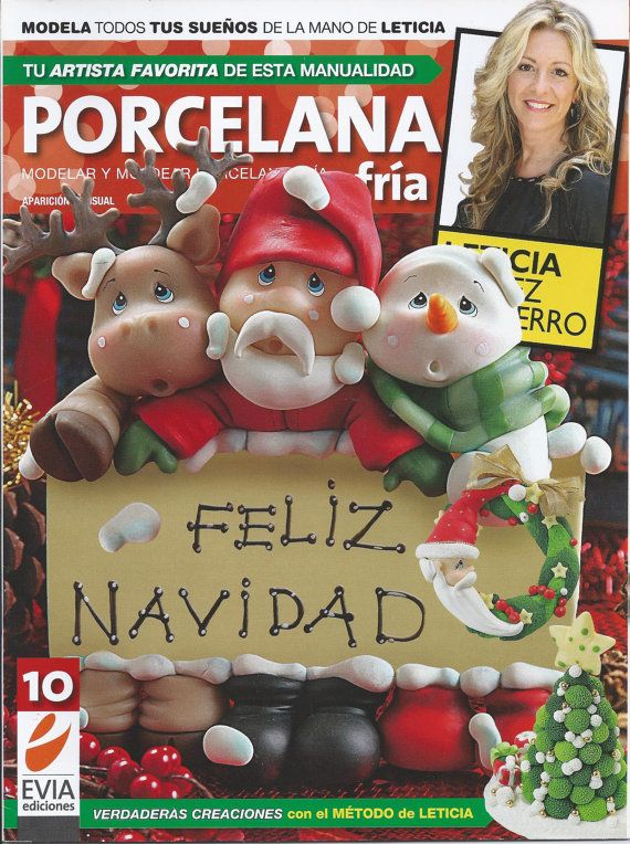 Cold Porcelain Magazine 10 (2012) by Leticia Suarez del Cerro (Spanish) Porcelana fria, Biscuit, Air Dry Clay, Cold Porcelain, Porcelanicron