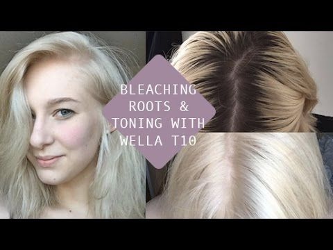 HOW TO BLEACH ROOTS + TONE with WELLA T10 (AT HOME) - YouTube