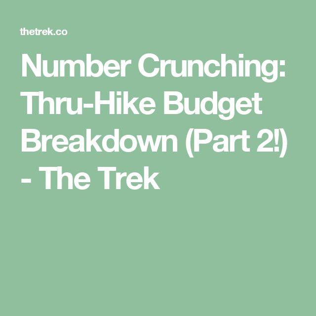 Number Crunching: Thru-Hike Budget Breakdown (Part 2!) - The Trek