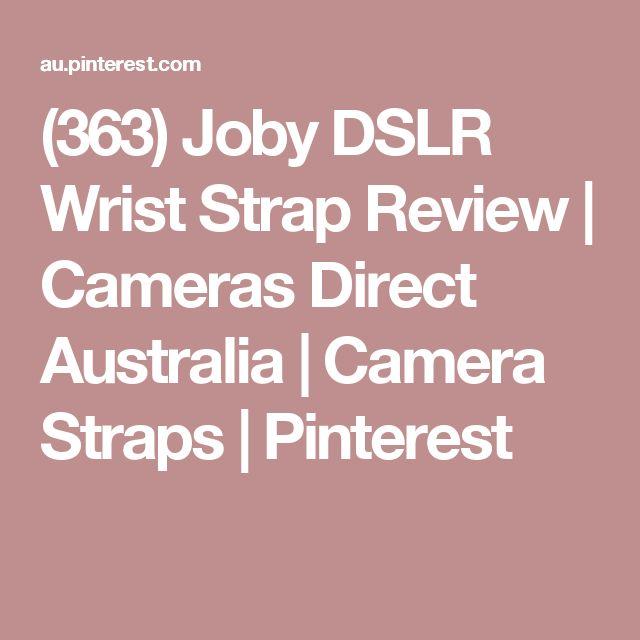 (363) Joby DSLR Wrist Strap Review | Cameras Direct Australia | Camera Straps | Pinterest