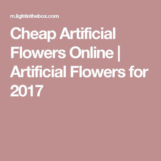 Cheap  Artificial Flowers Online | Artificial Flowers for 2017