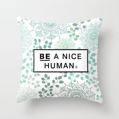 Buy Be Nice by Rambutan Designs as a high quality Throw Pillow. Worldwide shipping available at Society6.com. Just one of millions of products available.