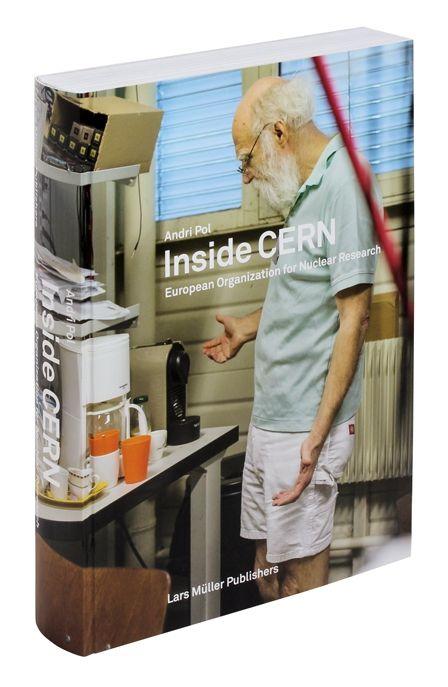 Inside CERN — Lars Müller Publishers