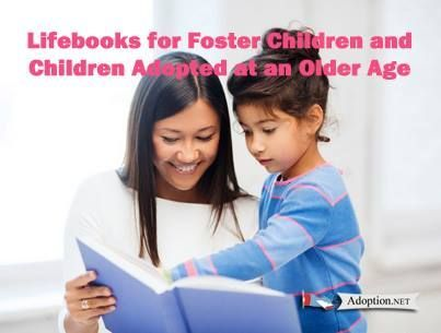 Lifebooks for Foster Children and Children Adopted at an Older Age