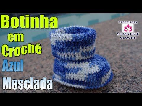 Passo a passo Botinha Crochê Azul Mesclada - Professora Simone - YouTube