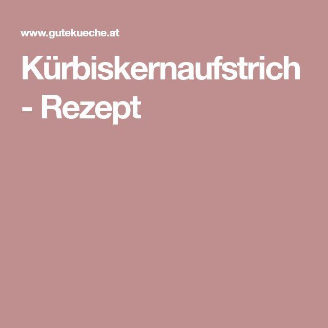 Kürbiskernaufstrich - Rezept
