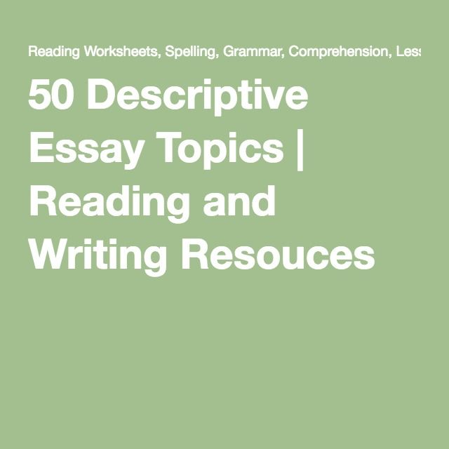descriptive paper ideas The following article helps to choose a great topic for your year 8 descriptive essay feel free to pick one of the helpful suggestions given below.