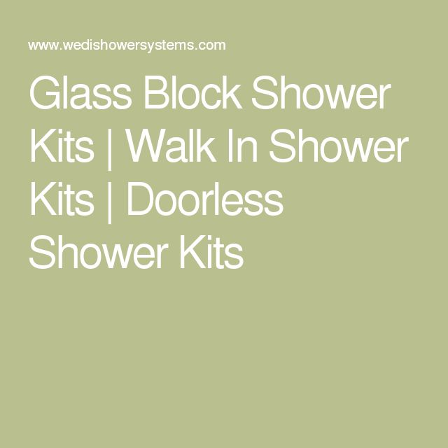 Best 20 walk in shower kits ideas on pinterest shower Walk in shower kits