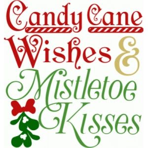 Chocolate Wishes And Candy Kisses