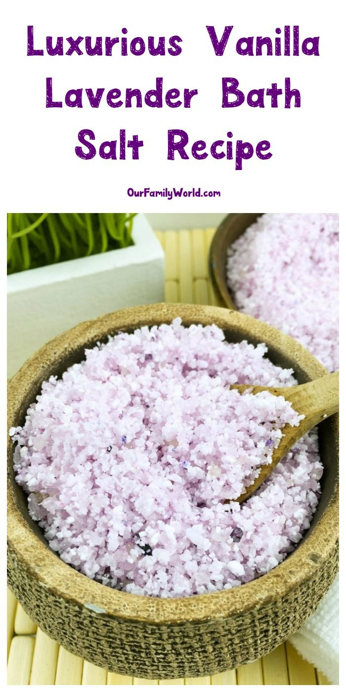 Luxurious Vanilla Lavender Bath Salt Recipe for Mother's Day | https://www.ourfamilyworld.com/2016/04/12/vanilla-bath-salt-mothers-day-gift-idea/