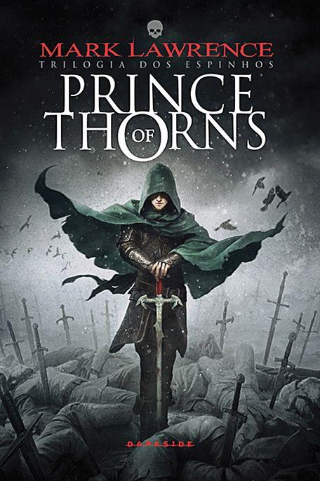 """Chega ao Brasil """"Prince of Thorns"""", o primeiro título da Trilogia dos Espinhos, a saga de fantasia dark mais celebrada da década. O livro, que já foi traduzido em aproximadamente 20 idiomas, tem edição primorosa, em capa dura, da DarkSide Books, a primeira editora do país inteiramente dedicada à fantasia e ao terror. TEM INÍCIO…"""