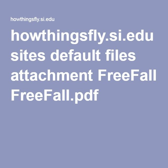 howthingsfly.si.edu sites default files attachment FreeFall.pdf