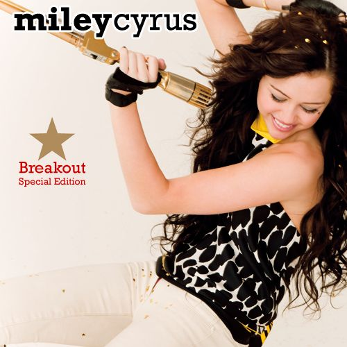 Miley Cyrus: Breakout (special. edition) - 2008.