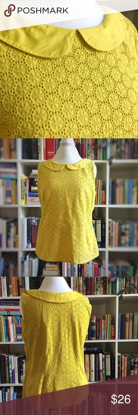 Boden yellow eyelet peter pan collar mod style top Freaking adorable sleeveless top by Boden. Eyelet outer layer with solid yellow lining. Side zip. Darts in the back for a fitted look around the bottom. 100% cotton. 23.5 inches shoulder to bottom, 19.5 inches underarm to underarm. Boden Tops