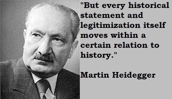 martin+heidegger+quotes   Martin Heidegger Quotes