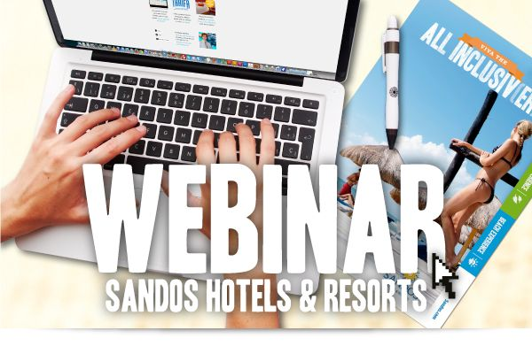 Sandos Hotels & Resorts Webinar
