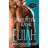 Elijah (The Nightwalkers, Book 3) (Mass Market Paperback)By Jacquelyn Frank