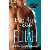 Elijah (The Nightwalkers, Book 3) (Mass Market Paperback)By Jacquelyn Frank