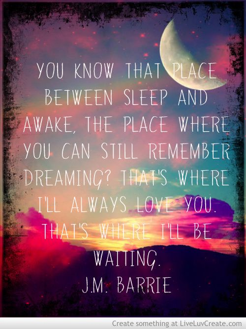 This reminds me of my Aunt Susie who is in Heaven ... <3 J.M. Barrie quote