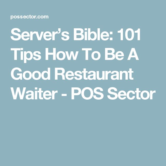 Server's Bible: 101 Tips How To Be A Good Restaurant Waiter - POS Sector