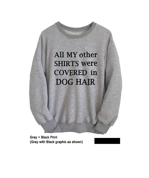 Hipster Sweatshirt Dog Pet Lover Gifts Mens Womens Sweatshirts #dog sweatshirt #dog lover #pet lover gift #dog lover shirt#sweatshirts #sweatshirts for teens #cute #funny #sweat shirt #jumpers #teen #swag #dope #party #women #men #girls #boys #casual #style #long sleeve #fashion #crewneck #jumper #brandyusa #forever 21 #awesome #winter #fall #fun #Tumblr #christmas gifts #gray #oversized #pullover #hoodie  #college #outfit #comfy