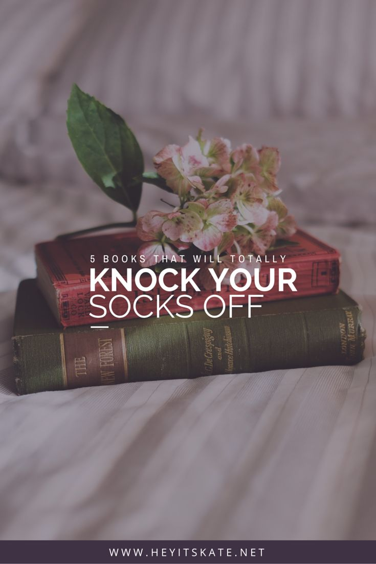Hey, It's Kate: 5 Books That Will Totally Knock Your Socks Off   Looking for some amazing books to read? I have a list of five books that you will love! Everything from historical fiction, to biographies.